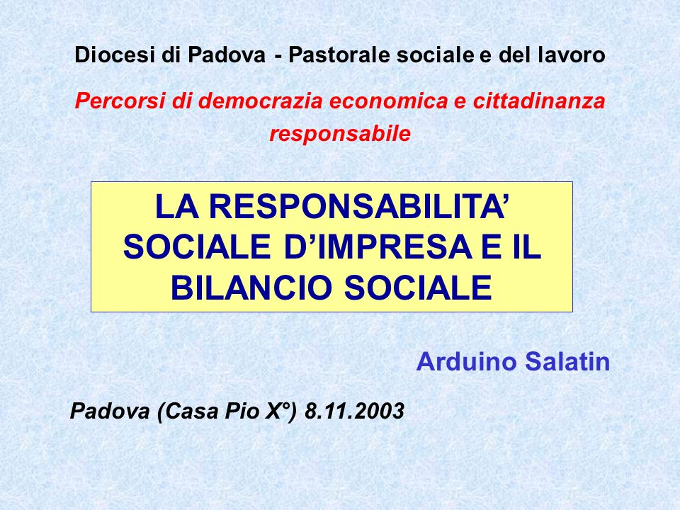 BILANCIO AMBIENTALE BILANCIO DI SOSTENIBILITA In Italia, possiamo trovare altri strumenti di responsabilità sociale sotto varie forme, tra cui quelle del: