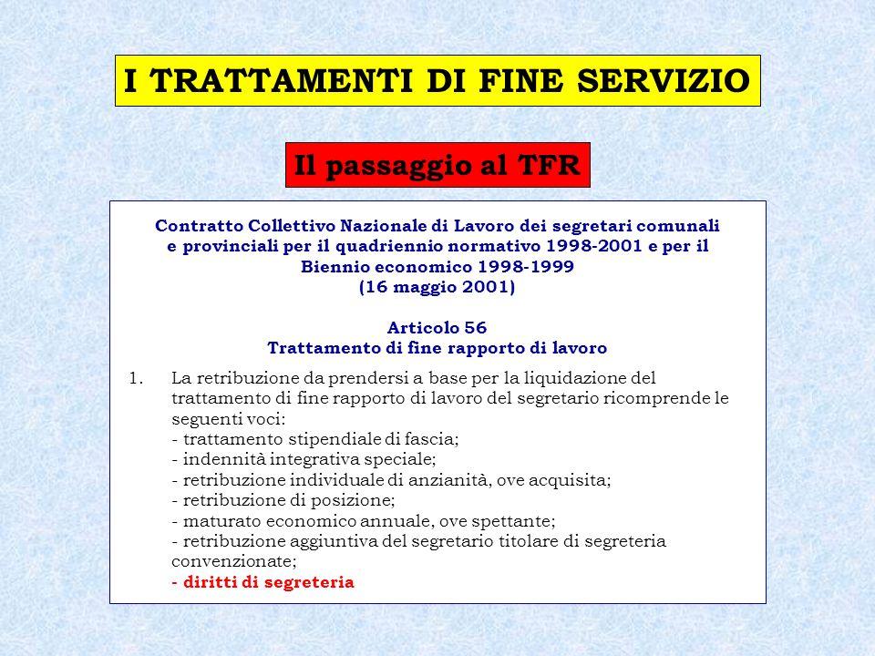 Il passaggio al TFR CCNL integrativo Ministeri (16.5.2001) Art.