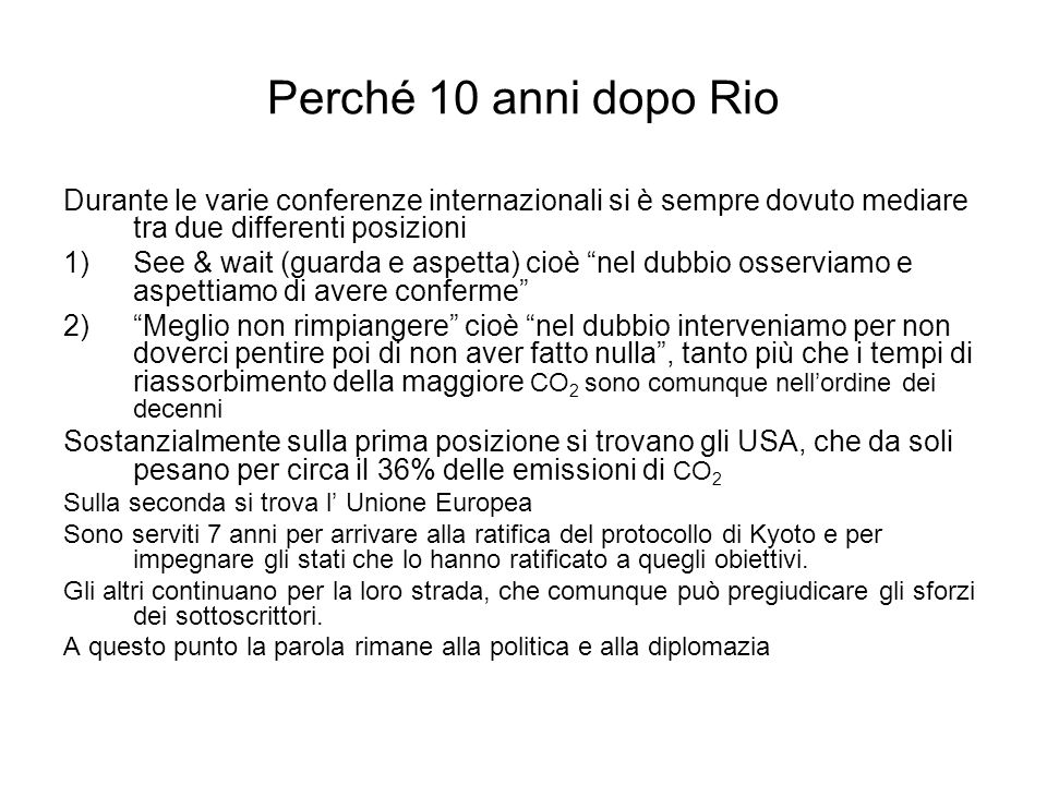 Il piano dellItalia Allegato 2 _1_.pdf Allegato 2 (1).doc Da febbraio 2005 il protocollo di Kyoto è in vigore.