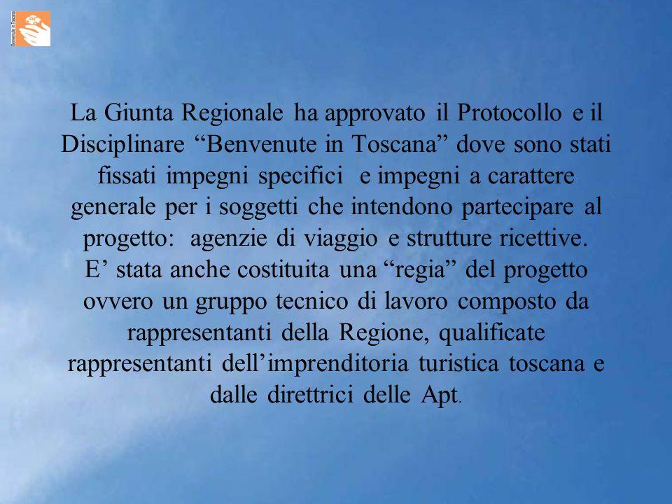 La Giunta Regionale ha approvato il Protocollo e il Disciplinare Benvenute in Toscana dove sono stati fissati impegni specifici e impegni a carattere generale per i soggetti che intendono partecipare al progetto: agenzie di viaggio e strutture ricettive.