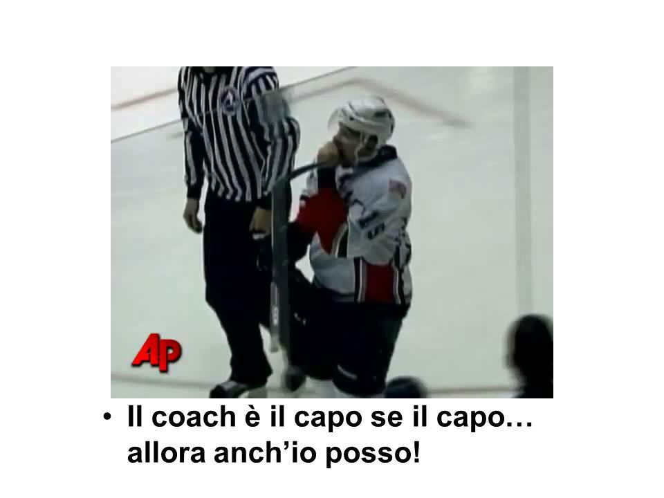 Il coach è il capo se il capo… allora anchio posso!