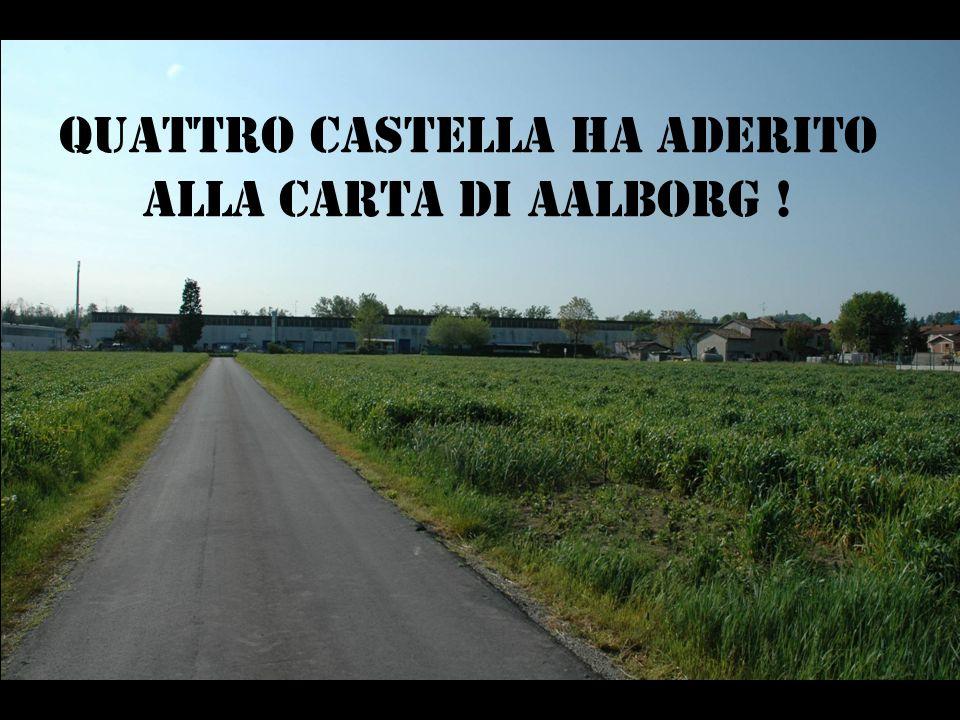 QUATTRO CASTELLA ha aderito alla carta di AALBORG !