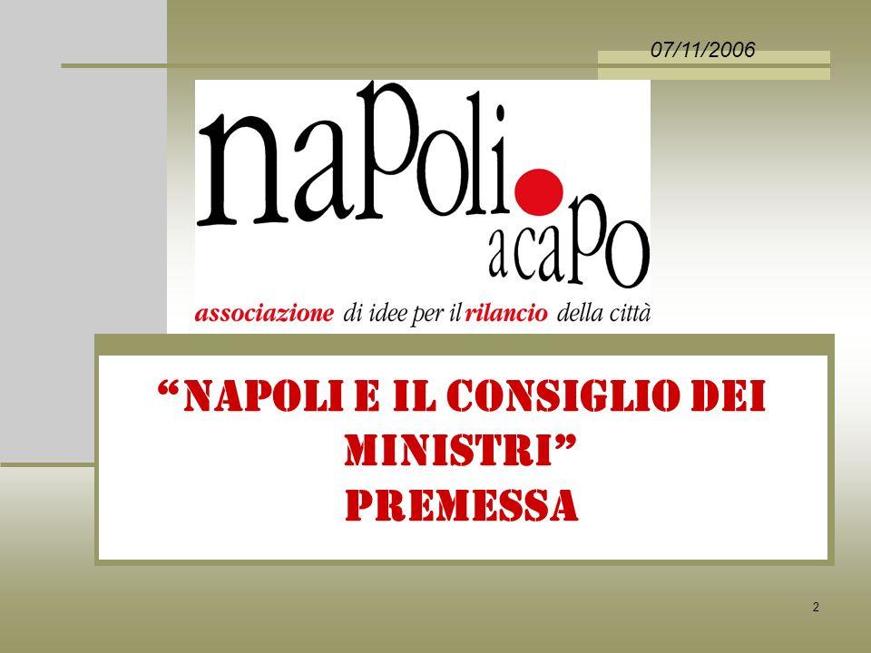 53 NAPOLI E IL CONSIGLIO DEI MINISTRI 07/11/2006 il calendario degli eventi
