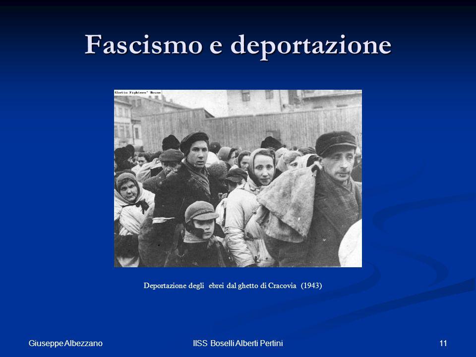 11IISS Boselli Alberti Pertini Fascismo e deportazione Deportazione degli ebrei dal ghetto di Cracovia (1943) Giuseppe Albezzano