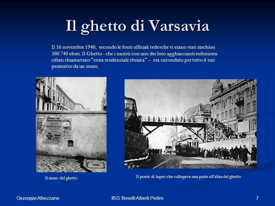 7IISS Boselli Alberti Pertini Il ghetto di Varsavia Il 16 novembre 1940, secondo le fonti ufficiali tedesche vi erano stati rinchiusi 380.740 ebrei. I