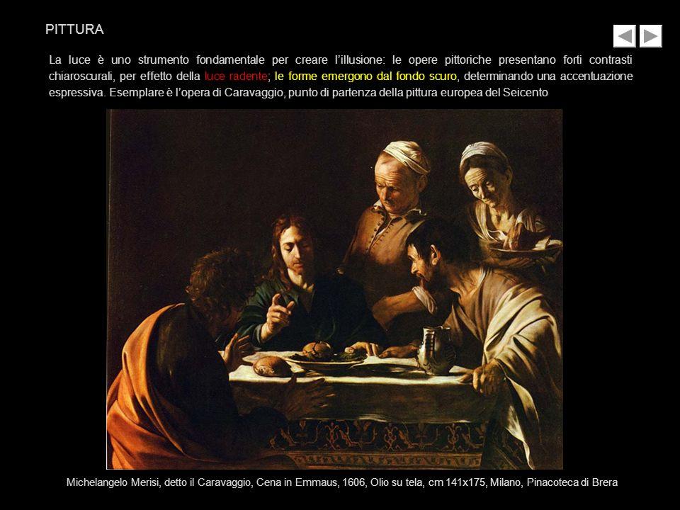 La luce è uno strumento fondamentale per creare lillusione: le opere pittoriche presentano forti contrasti chiaroscurali, per effetto della luce radente; le forme emergono dal fondo scuro, determinando una accentuazione espressiva.