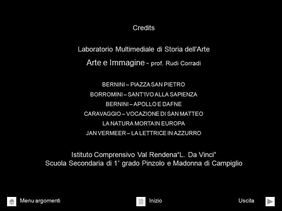Credits Laboratorio Multimediale di Storia dellArte Arte e Immagine - prof. Rudi Corradi BERNINI – PIAZZA SAN PIETRO BORROMINI – SANTIVO ALLA SAPIENZA
