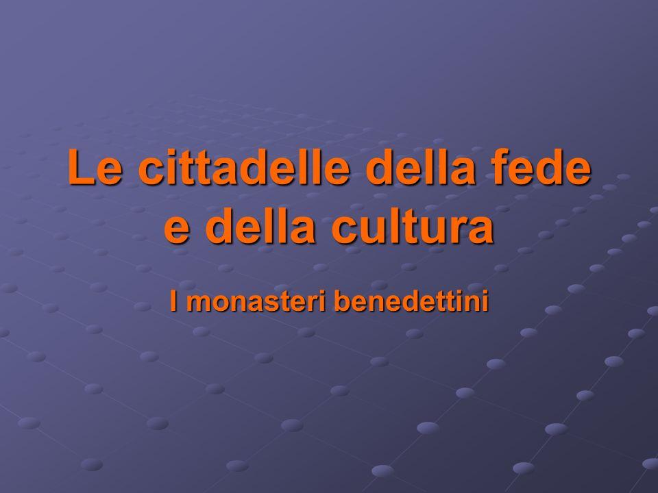 La funzione Secondo la regola di San Benedetto era il luogo in cui praticare lascesi come ricerca della perfetta vita cristiana.