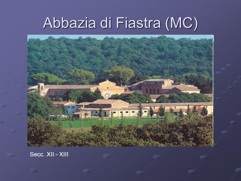 Abbazia di Fiastra (MC) Secc. XII - XIII