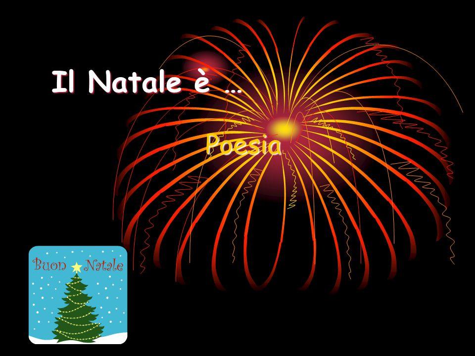 Per augurare un felice Natale … Alcune poesie in rima ideate e scritte dagli alunni della classe 3° della scuola primaria G.