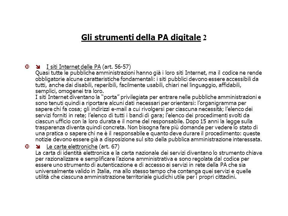 Gli strumenti della PA digitale 2 I siti Internet delle PA (art.