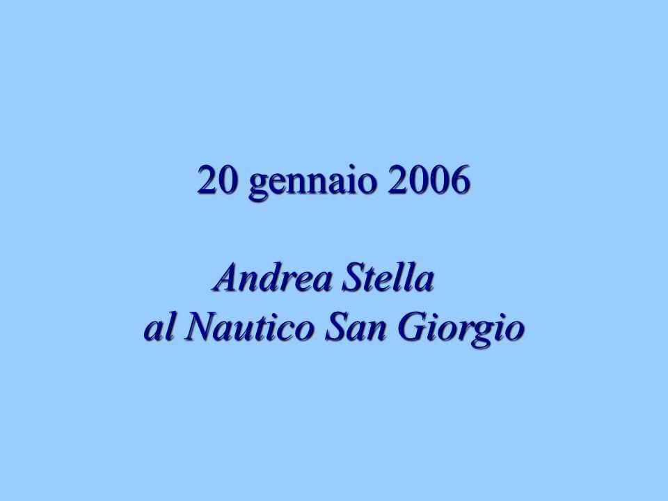 20 gennaio 2006 Andrea Stella al Nautico San Giorgio