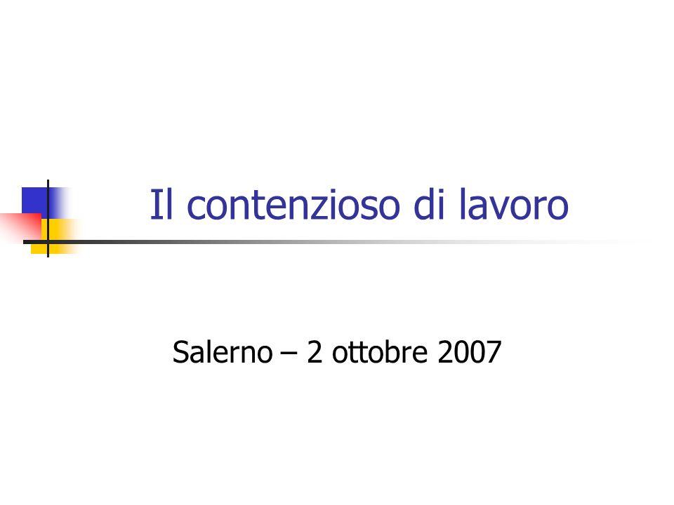 Il contenzioso di lavoro Salerno – 2 ottobre 2007