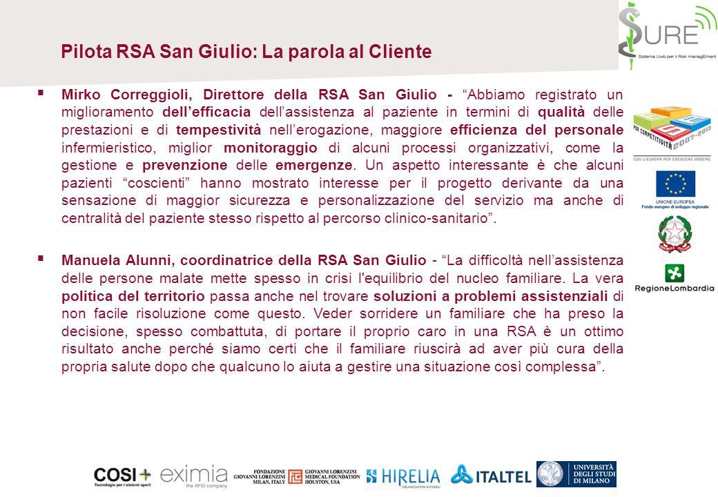 Pilota RSA San Giulio Beregazzo con Figliaro RSA San Giulio di Beregazzo con Figliaro è una Residenza Sanitaria Assistita per anziani che dispone di 9