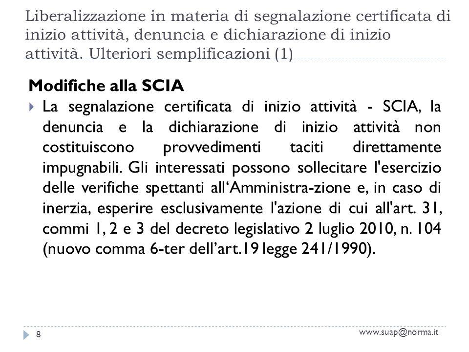 Liberalizzazione in materia di segnalazione certificata di inizio attività, denuncia e dichiarazione di inizio attività. Ulteriori semplificazioni (1)