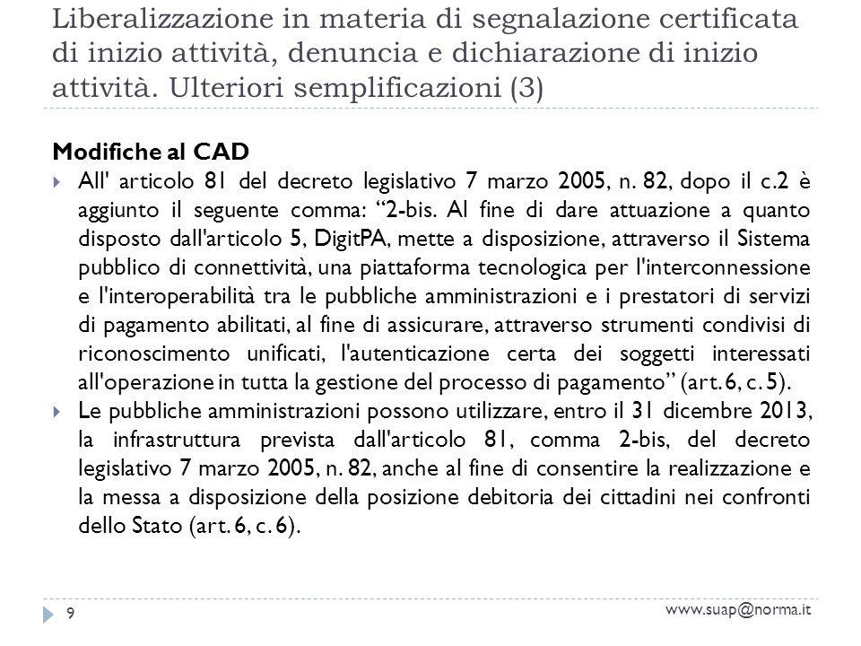 Liberalizzazione in materia di segnalazione certificata di inizio attività, denuncia e dichiarazione di inizio attività. Ulteriori semplificazioni (3)