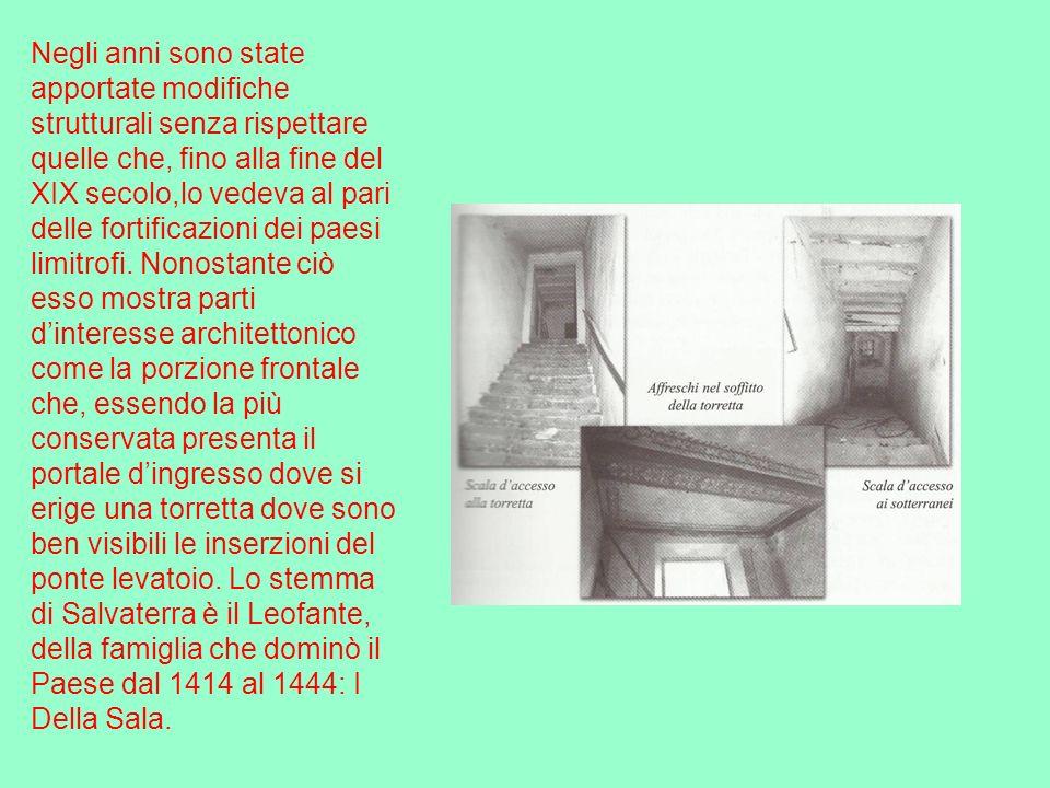 Negli anni sono state apportate modifiche strutturali senza rispettare quelle che, fino alla fine del XIX secolo,lo vedeva al pari delle fortificazion