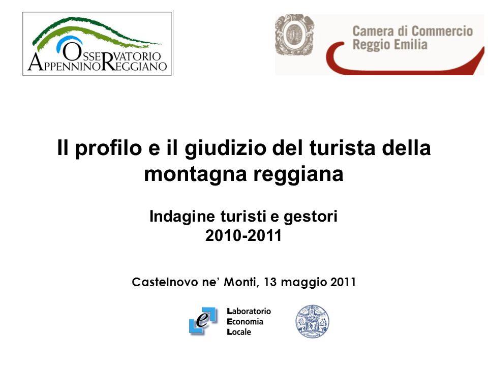 Il profilo e il giudizio del turista della montagna reggiana Indagine turisti e gestori 2010-2011 Castelnovo ne Monti, 13 maggio 2011
