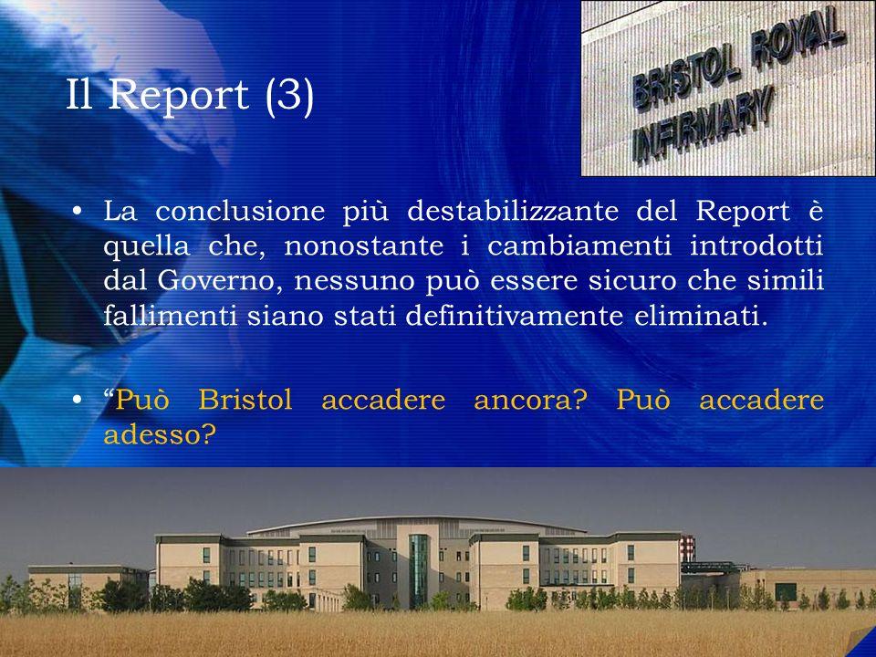 Il Report (3) La conclusione più destabilizzante del Report è quella che, nonostante i cambiamenti introdotti dal Governo, nessuno può essere sicuro c