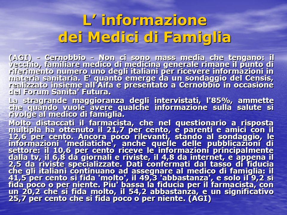 SALUTE: INFORMAZIONI.MEDICO FAMIGLIA E MEDIA FONTI ALLA PARI PER INTERNAUTI Roma, 6 nov.