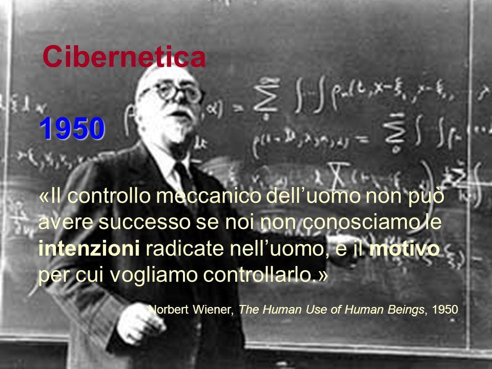 Fondamenti della comunicazione: definizioni, paradigmi e modelli Cibernetica Secondo Wiener, il divario storicamente sancito che opponeva le scienze m