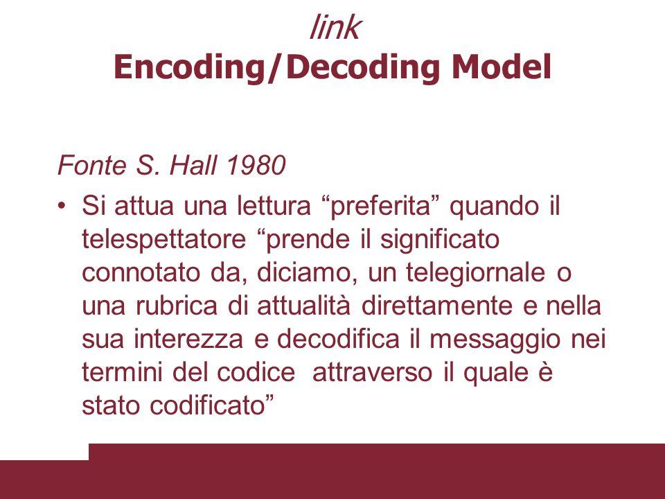 Tre ipotetiche posizioni di lettura che determinano tre differenti modalità di decodifica : la posizione dominante egemonica (lettura preferita) la po