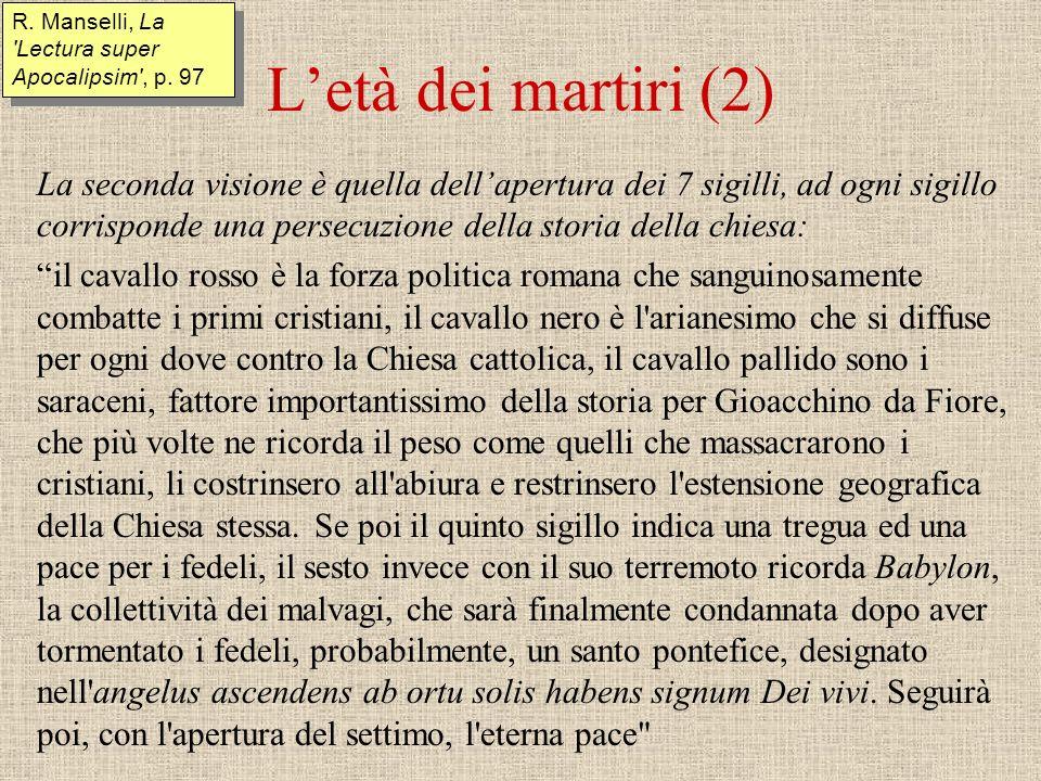 Expositio in Apocalipsim Tutta lApocalisse è divisa in 7 parti (che diventano poi 8, con la divisione dellultima in due), cui corrispondono 7 età della chiesa.