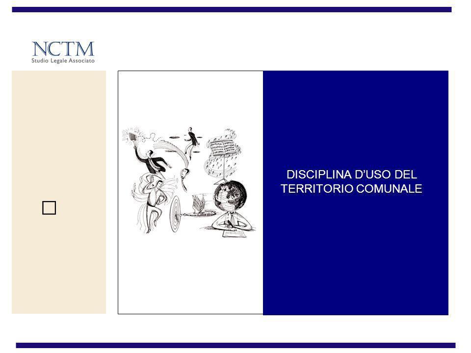 DISCIPLINA DUSO DEL TERRITORIO COMUNALE