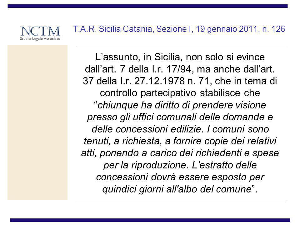 T. T.A.R. Sicilia Catania, Sezione I, 19 gennaio 2011, n. 126 Lassunto, in Sicilia, non solo si evince dallart. 7 della l.r. 17/94, ma anche dallart.
