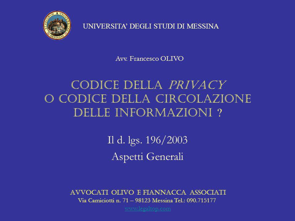 Codice della Privacy o Codice della circolazione delle Informazioni .