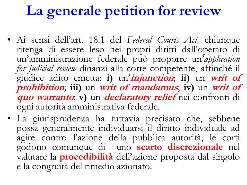 La generale petition for review Ai sensi dellart. 18.1 del Federal Courts Act, chiunque ritenga di essere leso nei propri diritti dalloperato di unamm