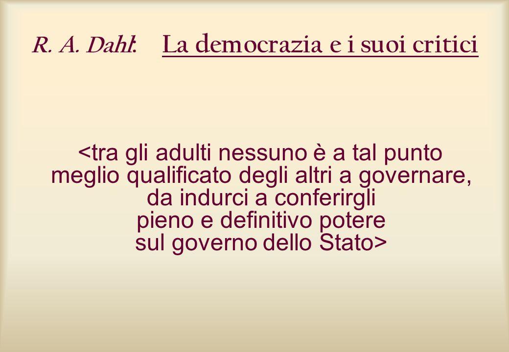 R. A. Dahl : La democrazia e i suoi critici