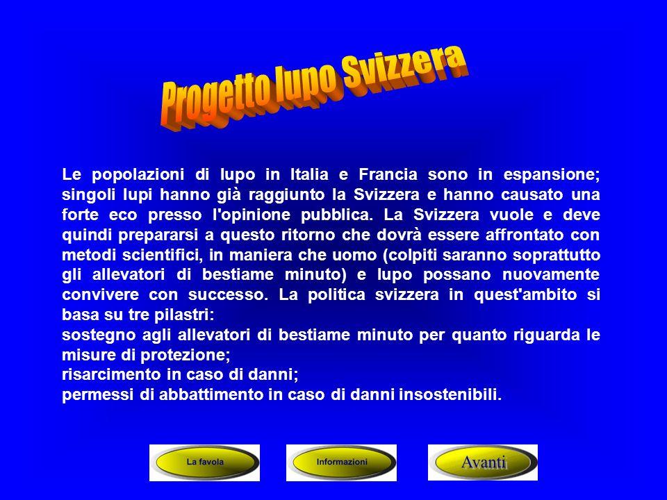 Le popolazioni di lupo in Italia e Francia sono in espansione; singoli lupi hanno già raggiunto la Svizzera e hanno causato una forte eco presso l'opi