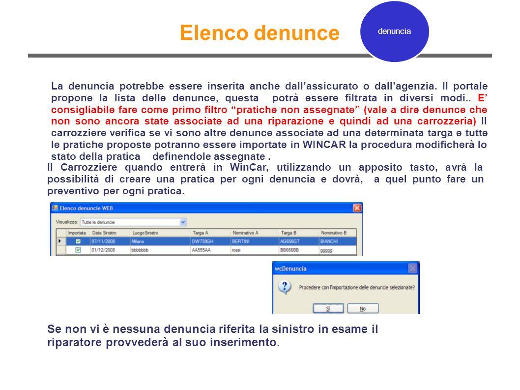 Elenco denunce Il Carrozziere quando entrerà in WinCar, utilizzando un apposito tasto, avrà la possibilità di creare una pratica per ogni denuncia e d