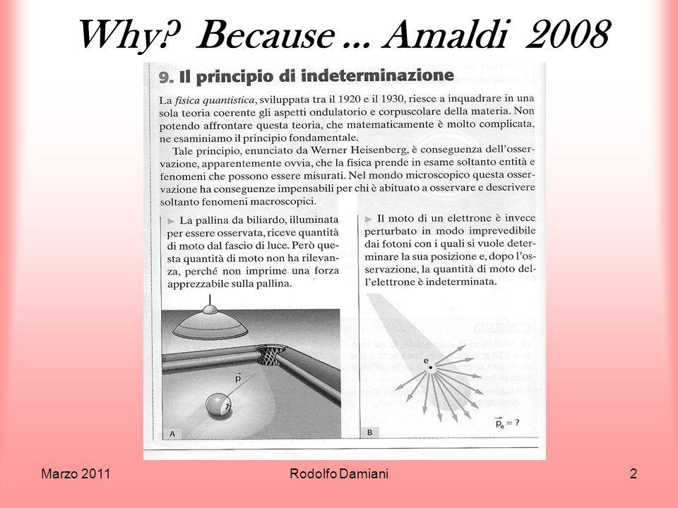 Maggio 2011Rodolfo Damiani53 Il quadrato della funzione donda è la probabilità!