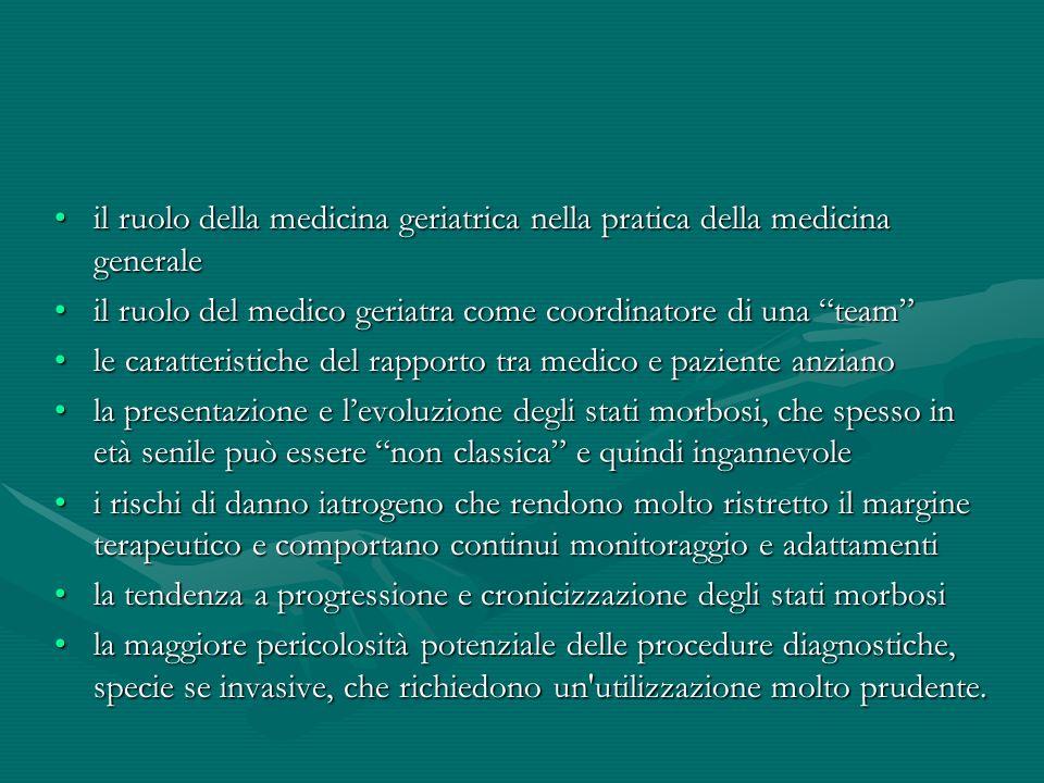 il ruolo della medicina geriatrica nella pratica della medicina generaleil ruolo della medicina geriatrica nella pratica della medicina generale il ru