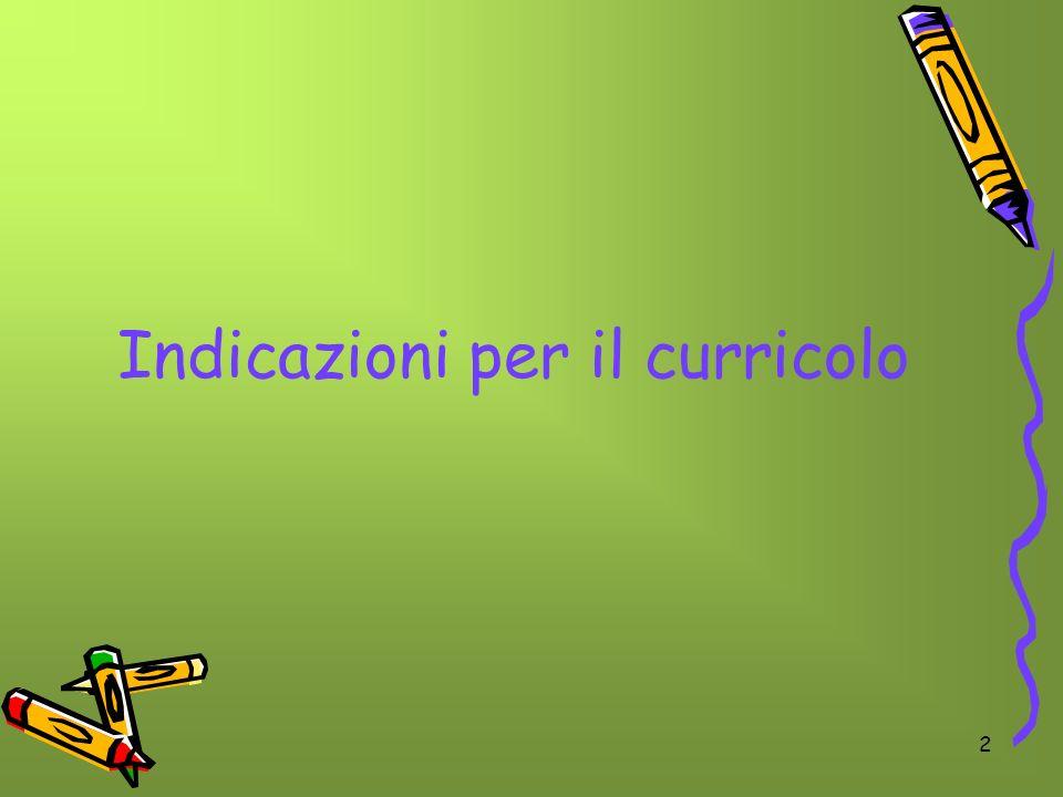 2 Indicazioni per il curricolo