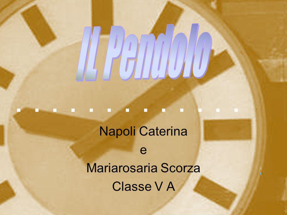 Napoli Caterina e Mariarosaria Scorza Classe V A