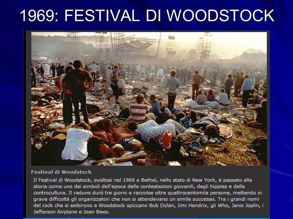1969: FESTIVAL DI WOODSTOCK