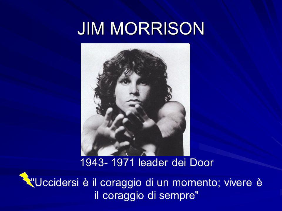 JIM MORRISON 1943- 1971 leader dei Door