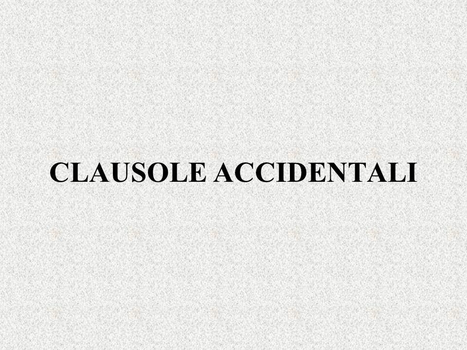 CLAUSOLE ACCIDENTALI