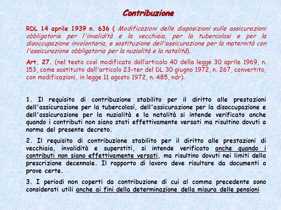 RDL 14 aprile 1939 n. 636 ( Modificazioni delle disposizioni sulle assicurazioni obbligatorie per l'invalidità e la vecchiaia, per la tubercolosi e pe