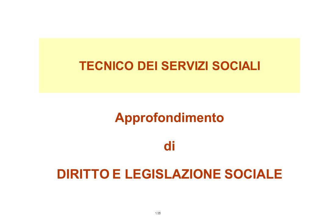 Maggio 2001 – capitolo n° 7 – 1/35 Approfondimento di DIRITTO E LEGISLAZIONE SOCIALE TECNICO DEI SERVIZI SOCIALI
