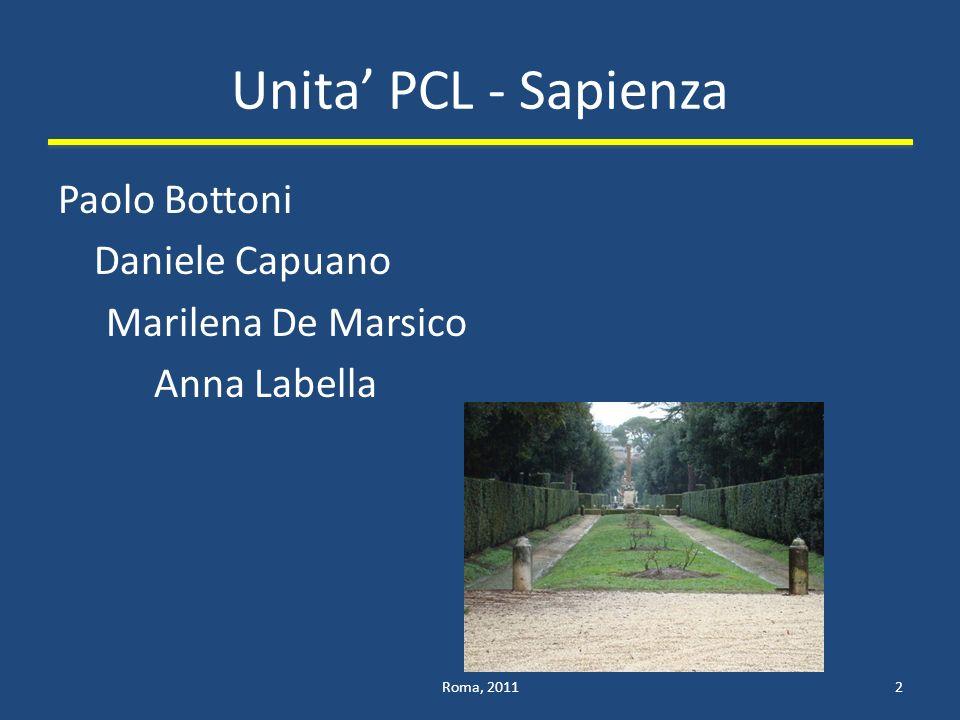 Unita PCL - Sapienza Paolo Bottoni Daniele Capuano Marilena De Marsico Anna Labella Roma, 20112