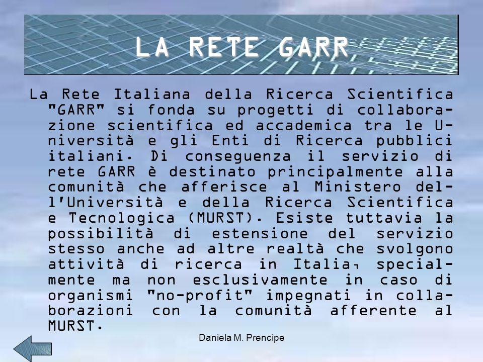 La Rete Italiana della Ricerca Scientifica GARR si fonda su progetti di collabora- zione scientifica ed accademica tra le U- niversità e gli Enti di Ricerca pubblici italiani.