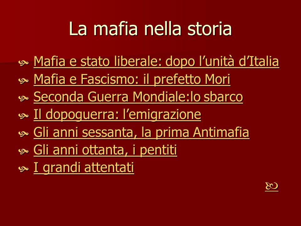 La mafia nella storia Mafia e stato liberale: dopo lunità dItalia Mafia e stato liberale: dopo lunità dItaliaMafia e stato liberale: dopo lunità dItal