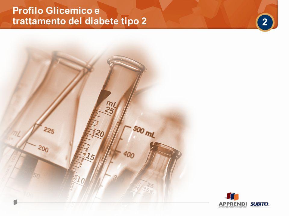 Profilo Glicemico e trattamento del diabete tipo 2 2