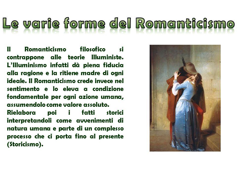 Il Romanticismo filosofico si contrappone alle teorie Illuministe. LIlluminismo infatti dà piena fiducia alla ragione e la ritiene madre di ogni ideal