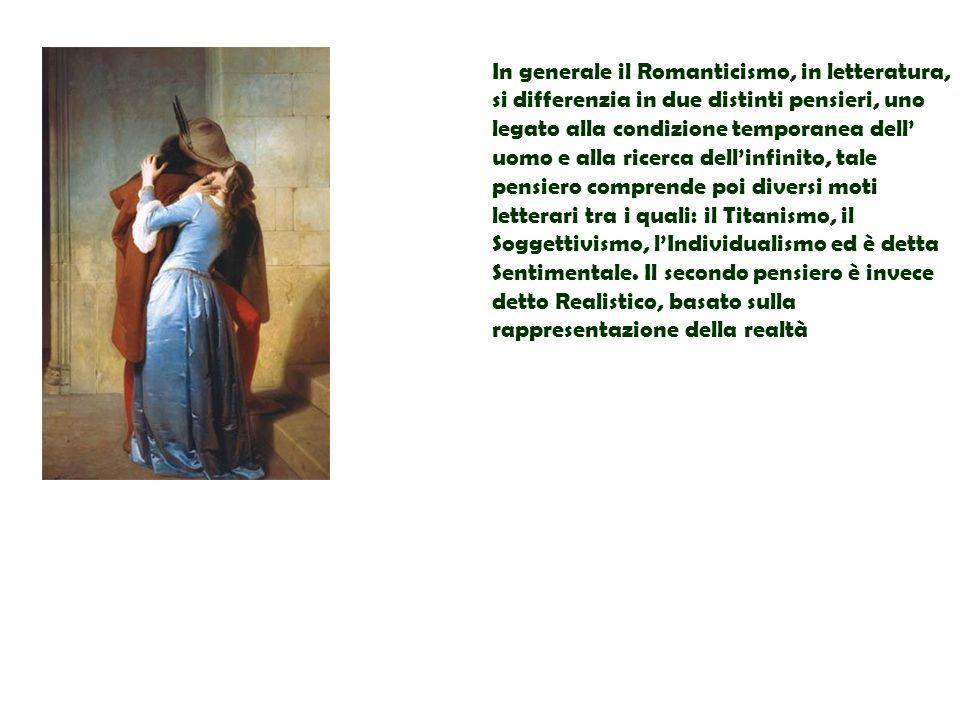 In generale il Romanticismo, in letteratura, si differenzia in due distinti pensieri, uno legato alla condizione temporanea dell uomo e alla ricerca d