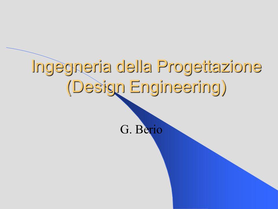 Ingegneria della Progettazione (Design Engineering) G. Berio